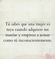 Relationship Quotes, Life Quotes, Spanish Quotes, Loving U, Favorite Quotes, Poems, Daily Inspiration, Good To Know, Letters
