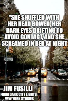 Dark City Lights: New York Stories, available April 2015 Dark City, Dark Eyes, City Lights, New York, Quotes, Quotations, New York City, Nyc, Quote