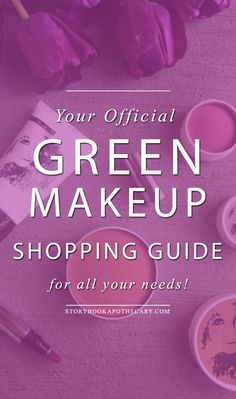 Your Makeup Shopping Guide Is Here! http://storybookapothecary.com/makeup-shopping-guide/?utm_campaign=coschedule&utm_source=pinterest&utm_medium=Tianna%20%40%20Storybook%20Apothecary&utm_content=Your%20Makeup%20Shopping%20Guide%20Is%20Here%21
