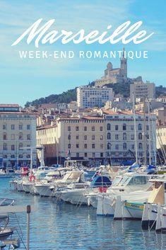 4 Idées De Visites, Hôtels Et Restaurants Pour Un Week End Romantique à  Marseille