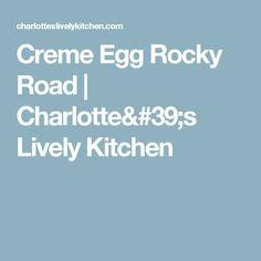Creme Egg Rocky Road | Charlotte's Lively Kitchen
