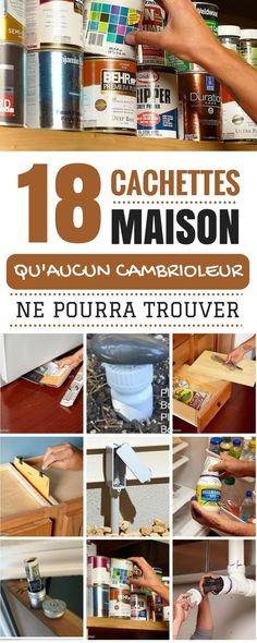 18 CACHETTES MAISON QU'AUCUN CAMBRIOLEUR NE POURRA TROUVER