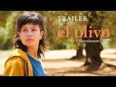 EL OLIVO – Der Olivenbaum. Ein Film von Icíar Bollaín | Offizielle Seite