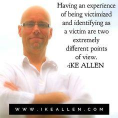 Wisdom from iKE ALLEN.  www.iKEALLEN.com   #ikeallen #enlightenment #enlightened #prosperity #abundance #success #happy
