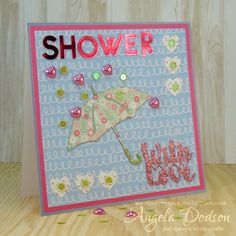 Simply Creative Make a Wish Shower with love card by DT member  Angela