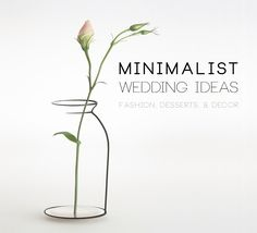 Minimalist Wedding Ideas: Fashion, Desserts,& Decor - great post on the 23Eleven events blog!  www.23ElevenEvents.com