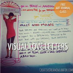 Creative Journal Day 16: Visual Love Letters