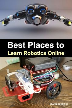 How to Learn Robotics online. If you want to gain robotics and tech skills, then you'll want to check out these awesome robotics websites. Learn Robotics, Robotics Engineering, Robotics Projects, Online Coding Courses, Robot Programming, Coding Languages, Innovation, Northwestern University, Electronics Projects