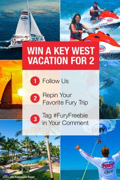 It's that simple! Your trip includes 5 days/4 nights at the Key West Best Western Key Ambassador Resort and a Fury trip for 2! Make sure to repin your favorite water adventure from this board by 09/30/2015 to be entered!