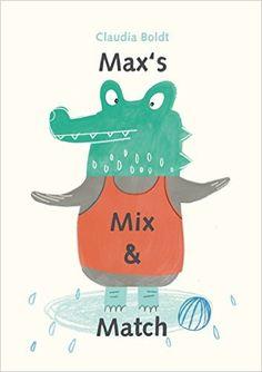 Max's Mix and Match: Claudia Boldt: 9780735841949: Amazon.com: Books