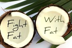 Coconut Oil - Healthy Saturated Fat