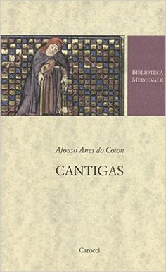 Libreria Medievale: Cantigas