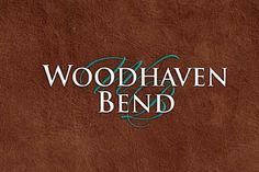 Woodhaven Bend logo is for a luxury home community in Ballground, GA.