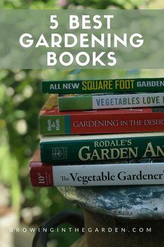 Organic Gardening Ideas Best books for gardeners - How to start a garden - gardening tips for beginners - 5 Best Gardening Books Gardening Books, Container Gardening, Indoor Gardening, Gardening Quotes, Inside Garden, Starting A Garden, Home Vegetable Garden, Square Foot Gardening, Organic Gardening Tips
