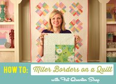How To Miter Borders on a Quilt with Fat Quarter Shop