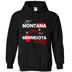 MONTANA-MINNESOTA Girl 06Red*** Exclusive edition - Not available in stores! *** Made and  in The US, ship Worldwide. If you do not like this design, use the search button to find the one you like.girl, hoodie, tshirt, cool, good, awesome, born, live