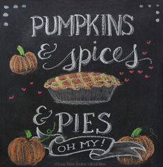 Pumpkins and Spices and Pies! {Free Fall Chalkboard Printable} | Less Than Perfect Life of Bliss | home, diy, travel, parties, family, faith