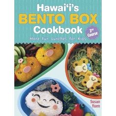 Hawaii's Bento Box Cookbook: 2nd Course