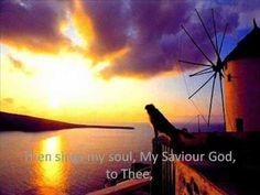 Então Minha Alma Canta A Tí Senhor (Versão em Inglês) Quão Grande Es Tú - YouTube