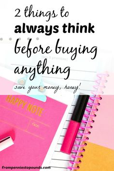 Are you paying off your debt? Or are really bad at curbing your impulse spending/ If you think these 2 things before spending, you will save money, and manage your money much better. Challenge yourself! Check out the blog post. http://www.frompenniestopounds.com/2-things-always-think-buying/
