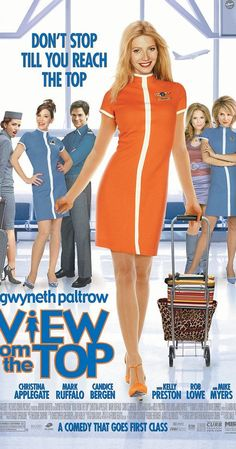 Directed by Bruno Barreto.  With Gwyneth Paltrow, Christina Applegate, Kelly Preston, Mark Ruffalo. A small-town woman tries to achieve her goal of becoming a flight attendant.