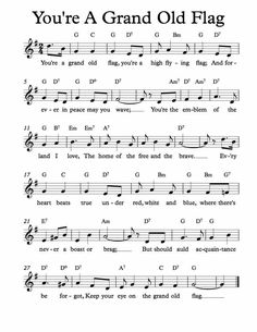 Free Sheet Music for You're A Grand Old Flag. Children's Song. Enjoy!