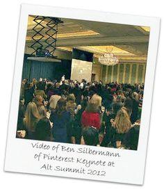 Ben Silbermann of Pinterest keynote address at Alt Summit 2012 on the origins and the future of Pinterest - video