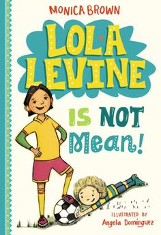 Lola Levine likes writing in her diario, sipping her mom's cafe con leche, eating her dad's matzo ball soup, and playing soccer with her team, the...