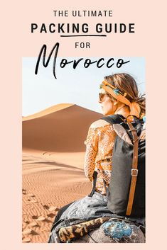 What should women wear in Morocco? Here is my list of all the items you should pack for a sting to this incredible country. Whether you're heading for a quick getaway to Marrakech or trekking the Atlas Mountains, here is the ultimate packing guide for wom Morocco Travel, Africa Travel, Marrakech Travel, Visit Morocco, Vietnam Travel, Travel Guides, Travel Tips, Travel Hacks, Travel Advice