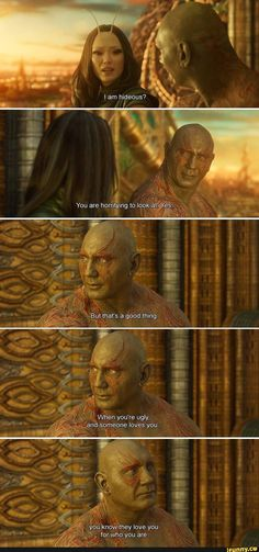 Guardians of the Galaxy movies are definitely my favourite. I love some of the insight they throw in, like this