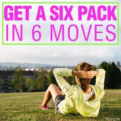 6 moves--6 pack!! These workouts are perfect for working towards a flat belly. #fitness