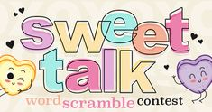 Sweet Talk Contest runs from Jan 25 - Feb 15, 2018. The winner wins 100 points. Participants earn 20 points.