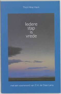 Iedere stap is vrede - Thich Nhat Hanh,