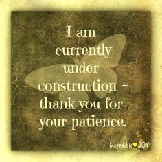 """Paulina says: """"I am currently under construction -thank you for your patience."""" This is perfectly me. Take it or leave it. Surgery Humor, Surgery Quotes, Knee Replacement Surgery, Hip Replacement, Recovery Humor, Knee Surgery, Surgery Recovery, Under Construction, Me Time"""