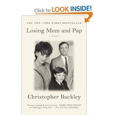 Losing Mum & Pup, by Christopher Buckley