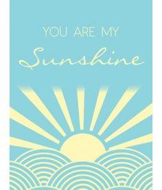You Are My Sunshine (Free Printable)
