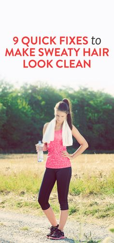 9 Quick Fixes to Make Sweaty Hair Look Clean