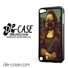 Monalisa Pug Dogs Paint DEAL-7366 Apple Phonecase Cover For Ipod Touch 5