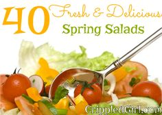 40 Fresh and Delicious Spring Salad Recipes