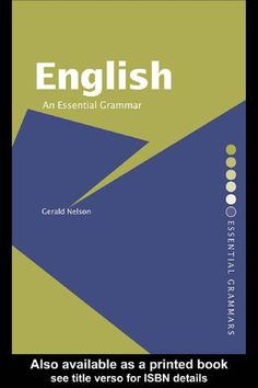 Gerald nelson english an essential grammar