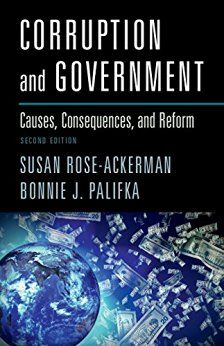 Corruption and government : causes, consequences, and reform / Susan Rose-Ackerman, Bonnie J. Palifka
