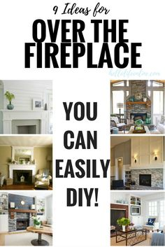 Over the Fireplace Ideas- What to put over the fireplace is a common design issue. These ideas go beyond just pictures and mirrors, DIY your own designer look for a fabulous mantle!