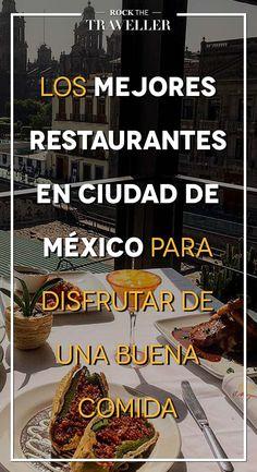 Visita estos #restaurantes en Ciudad de #México y disfruta de su mejor #gastronomía. #CDMX #viajar