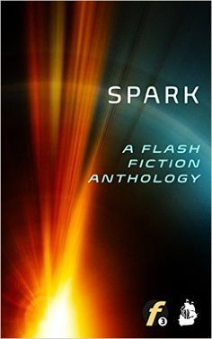 Amazon.com: Spark: A Flash Fiction Anthology (Flash Fiction Friday Book 1) eBook: K. V. Hardy, Mike Young, Ron Johnson, LJ Phillips, Marcus E.T., MJ Brewer, Rose Green, Rem Fields, Evan Henry, J.F. Juzwik: Kindle Store