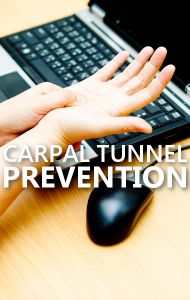 The best way to prevent Carpal Tunnel Syndrome is by grabbing things with your whole hand rather than just using your fingers.