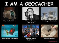 I Am A Geocacher