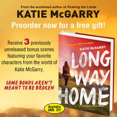Preorder LONG WAY HOME and receive 3 bonus scenes for FREE! *Rachel and Isaiah from Crash Into You in the Future *Find out how Eli and Meg from Nowhere But Here First Met *Be in Beth's Uncle Scott's Mind from Dare You To  To receive your bonus scenes, preorder Long Way Home from any retailer/etailer then fill out this form: https://wyng.com/campaign/820152  If you want to read the first portion of Long Way Home for free go here: https://s2.netgalley.com/catalog/book/102179