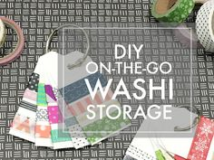 five sixteenths blog: Make it Monday // Easy on-the-go Washi Storage