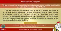 """MISIONEROS DE LA PALABRA DIVINA: MEDITACIÓN DEL EVANGELIO - """"Cristo es imagen de Di..."""