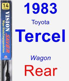 Rear Wiper Blade for 1983 Toyota Tercel - Vision Saver